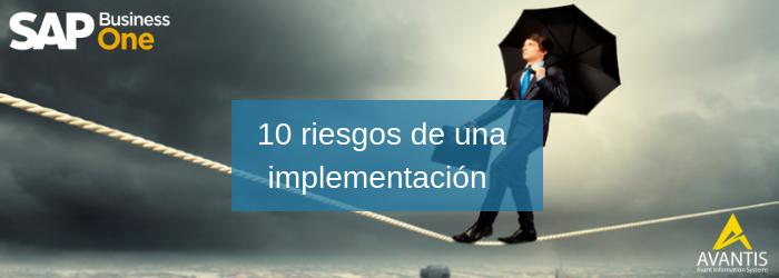 Implementación de SAP Business One - 10 riesgos con solución